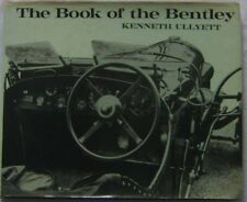 Book of the Bentley by Ullyett inc. facsimile pages from Bentley handbooks +