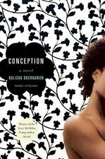 Conception: A Novel by Kalisha Buckhanon Hardcover
