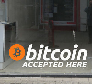 Bitcoin Accepted Here Vinyl Shop Window Sign Decal Sticker Cryptocurrency SMALL