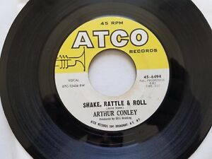 """ARTHUR CONLEY - Shake Rattle & Roll / You Don't Have to See Me 1967 SOUL R&B 7"""""""