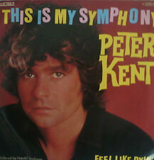 "7"" 1981 ! PETER KENT : This Is My Symphony / VG+"