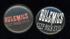"Hard to Find Pair of Bulemics Keep Rock Evil 1"" pinbacks Austin Texas Punk Rock"