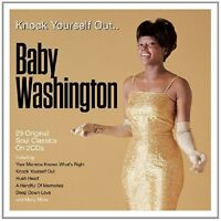 JUSTINE BABY WASHINGTON - KNOCK YOURSELF OUT  2 CD NEW
