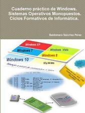 Cuaderno Practico de Windows. Sistemas Operativos Monopuestos. Ciclos...
