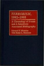 Terrorism, 1992-1995: A Chronology of Events and A Selectively-ExLibrary