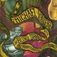 MICHAEL YONKERS WITH THE BLIND SHAKE carbohydrates hydrocarbons (CD album, 2007)