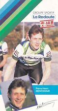 CYCLISME carte cycliste PIERRE-HENRY MENTHEOUR équipe LA REDOUTE 1985