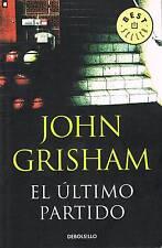 El último partido von John Grisham  ISBN 9788483469965