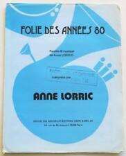 Partition vintage sheet music ANNE LORRIC : Folie des Années 80 * 80's Promo