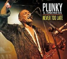 Plunky & Oneness  -  Never Too Late  -   New Factory Sealed CD