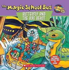 The Magic School Bus: Butterfly And The Bog Beast, The by Krulik, Nancy
