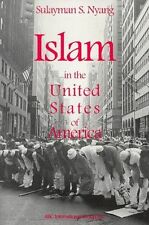 USED (VG) Islam in the United States of America by Sulayman Nyang
