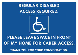 """""""REGULAR DISABLED ACCESS REQUIRED"""" METAL SIGN KEEP CLEAR FOR CARERS DISABLED"""