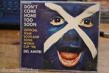 DEL AMITRI - DON'T COME HOME TOO SOON SCOTLAND WORLD CUP '98 (4 track CD single)