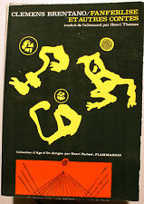 BRENTANO/FANFERLISE ET AUTRES CONTES/ED L AGE D OR/H. PARISOT/1971/