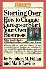Starting Over: How to Change Careers or Start Your Own Business (Paperback or So