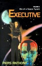 Bio of a Space Tyrant: Executive Vol. 4 by Piers Anthony (2000, Paperback)