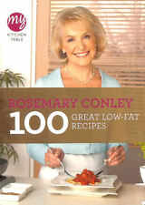 My Kitchen Table: 100 Great Low-Fat Recipes by Conley, Rosemary
