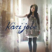 Kari Jobe - Where I Find You CD 2012 Sparrow  ** NEW ** STILL SEALED **