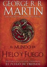 El Mundo de Hielo y Fuego / The World of Ice & Fire (Hardback or Cased Book)