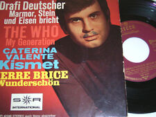 "7"" EP - The Who Drafi Deutscher C.Valente P.Brice - My Generation Kismet # 4456"