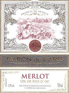 Etiquette de vin - Vin de pays d'Oc - Baron de Paris - Merlot - 2009