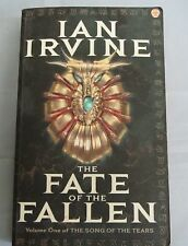 The Fate of the Fallen by Ian Irvine (pbk) song of the tears vol 1