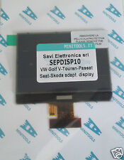 DISPLAY LCD   SEPDISP10  SKODA  VOLKSWAGEN GOLF V TOURAN PASSAT SEAT [22]