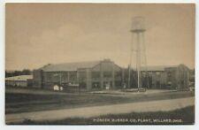 OH ~ Pioneer Rubber Company Plant WILLARD Ohio c1930's Huron County Postcard