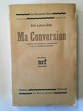 MA CONVERSION 1931 L'HOMME N°21 EVE LAVALLIERE NRF DOCUMENTS BLEUS