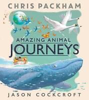 Amazing Animal Journeys, Packham, Chris, New