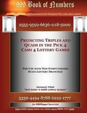 Predicting Triples and Quads in the Pick 4 Cash 4 Lottery Games : For Use...