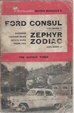 FORD CONSUL ZEPHYR & ZODIAC MK2 INCL ESTATE & CONVERTIBLE 1956-62 REPAIR MANUAL