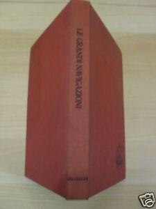 LE GRANDUI NAVIGAZIONI VALECCHI EDITORE 1973