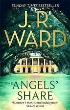 The Angels' Share by J. R. Ward (Paperback, 2017)
