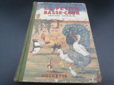 Scolaire LA PETITE BASSE-COUR lecture courante vasseur queste 1938 hachette