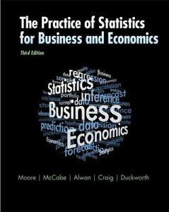 The Practice of Statistics for Business and Economics by Moore 3rd ed.