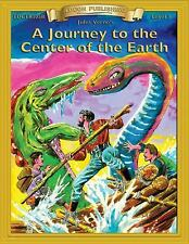 A Journey to the Center of the Earth (Bring the Classics to Life: Level 5)