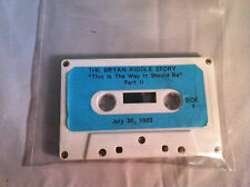 "The Bryan Riddle Story ""This Is The Way It Should Be"" Part II Audio Cassette"
