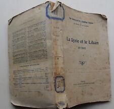 La Syrie et le Liban en 1922. Haut commissariat de la république française en S