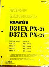 Komatsu D31EX-21,D31PX,D37EX,D37PX Dozer Bulldozer Shop Repair Service Manual