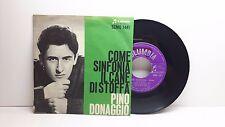 PINO DONAGGIO COME SINFONIA - IL CANE DI STOFFA COLUMBIA SCMQ 1441 OTTIMO