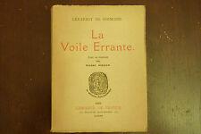 LA VOILE ERRANTE / GERARDOT DE SERMOISE  / 1930