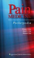 Pain Medicine Pocketpedia, Choi, Howard,Fish, David E.,Kim, Hyung S., Very Good