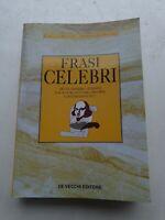 Libro Frasi celebri - Isabella Malnati Alessandro Montel
