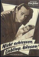 """IFB Illustrierte Film Bühne Nr. 5881 """" Nicht schiessen, Liebling, küssen ! """""""