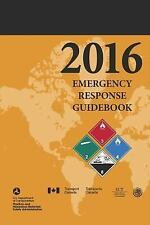 Emergency Response Guidebook 2016 by U. S. Department U.S. Department of...