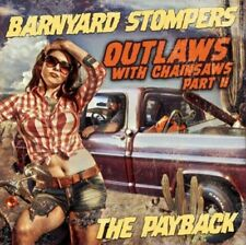 Barnyard Stompers - Outlaws with Chainsaws II: The Payback [New CD]