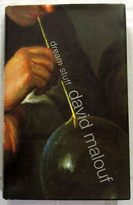 SIGNED Dream Stuff Short Stories David Malouf  1st Ed HCDJ  2000   SCARCE