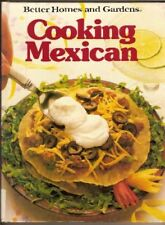 Better Homes and Gardens Cooking Mexican